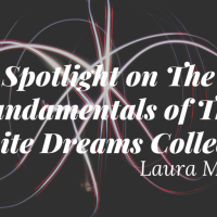 Spotlight on the fundamentals of the Infinite Dreams Collection!